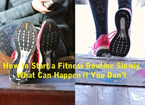 How Slow? How To Start Your Fitness Journey Slowly, What Can Happen If You Don't
