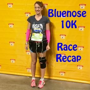 Bluenose 10K: RaceRecap