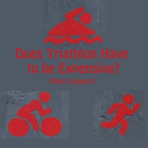 Does Triathlon Have to be Expensive?