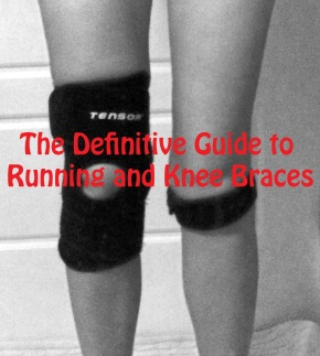 The Definitive Guide to Running and KneeBraces
