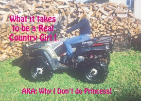 What it Takes to be a REAL CountryGirl
