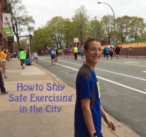 How to Stay Safe Exercising in theCity