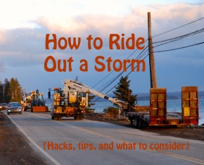 How to Ride Out a Storm