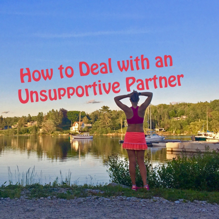 How to Deal with an Unsupportive Partner